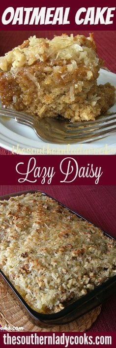 LAZY DAISY OATMEAL CAKE - The Southern Lady Cooks