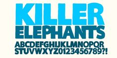 Killer Elephant™ font download