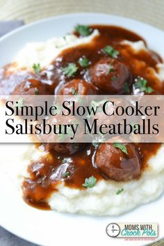 Simple Slow Cooker Salisbury Meatballs Recipe with Campbells slow cooker sauces. YUM!