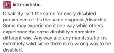 Disability isn't worse or better because you have it worse or better...it all sucks!