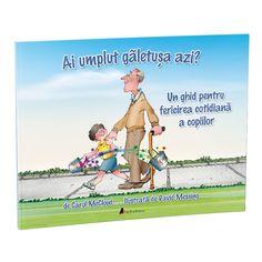 Ai umplut găletușa azi? Un ghid pentru fericirea cotidiană a copiilor; Carol McCloud. Ilustrații de David Messing Childrens Books, Acting, Parenting, Baseball Cards, Sports, Kids, Interior, Movies, Bebe