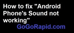How fix phone's Sound Not Works on my android  solved