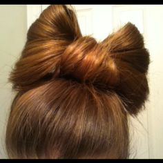 my hair made into a bow.