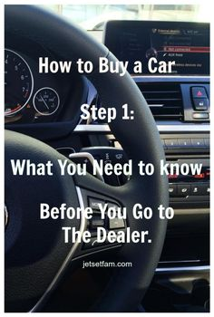 How to Buy a Car ... Step 1