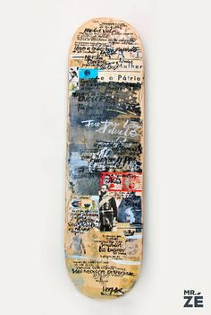 """Collage and lettering on skateboard with a lyric of Vetusta Morla """"Cuarteles de Invierno"""""""