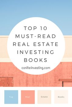 top 10 must read real estate investing books. learn how create passive income through real estate.