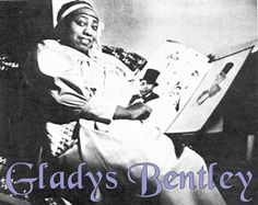 Gladys Bentley was born on August 12, 1907. She was the eldest of 4 children born to a Trinidad born mother, Mary Mote (Bentley) and an American born father, George L. Bentley. Gladys left home at 16 years old. Like many African Americans of her generation she ended up in New York City's Harlem, the...Read More »