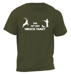 T-shirt  DER MIT DEM HIRSCH TANZT von MY.BEST.SHIRT. auf DaWanda.com