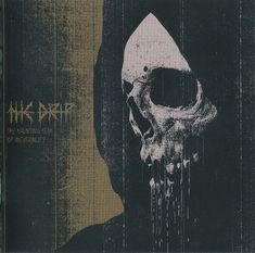 The Drip - The Haunting Fear Of Inevitability (Front)