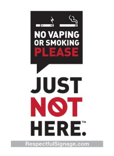 Cigarette smokers already know to not smoke indoors. But many vaping customers think it's okay. We designed these decals to help establishments let their clientele know to please enjoy your vaporizer and cigarette outside. Just Not Here.   5 x 7 size  Exterior application  Adhesive vinyl  UV resistant material