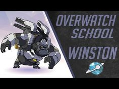 Overwatch School : How To Play With WINSTON (Overwatch Beginner Guide) (Tips) - YouTube