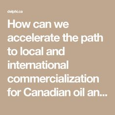 """How can we accelerate the path to local and international commercialization for Canadian oil and gas innovation?  These questions and more will be explored at the """"Industry Roadmap: The Future of Oil & Gas 2017"""" event in Calgary on January 17th. Delphi is a supporting partner of the event, which is being hosted by TheFutureEconomy.ca and Milestone GRP and showcases many of the issues and opportunities that are top-of-mind for Delphi and our clients."""