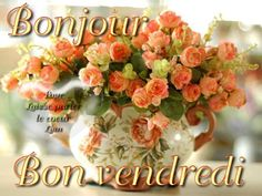 Bonjour Gif, Miséricorde Divine, Image Fb, French Language Lessons, Happy Friendship Day, Good Morning, Congratulations, Floral Wreath, Birthdays
