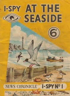 I remember these books we used to get them in all sorts of titles, kept us busy for hours ;-)  I-Spy At The Seaside - Daily News, London (1960)