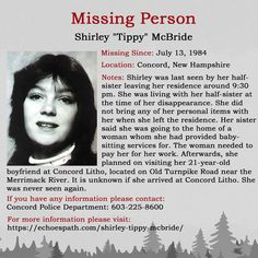 """The disappearance of Shirley """"Tippy"""" McBride on July 1984 in Concord, New Hampshire. Missing Loved Ones, Missing Child, Missing Persons, Have You Seen, Did You Know, Bring Them Home, Bring It On, Investigation Discovery, Amber Alert"""