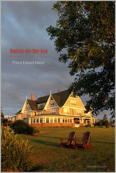"The Dalvay-by-the-Sea Resort on Prince Edward Island, Canada. Used as ""The White Sands Hotel"" in ""Anne of Green Gables"""