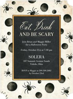 Throw a Halloween party for your friends and family to eat, drink and be scary, starting with this black spider invitation.