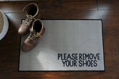 ~FREE SHIPPING!~  Kindly let your guests or even family members to ditch the shoes at the door. Approximate Size: 2x3 Color: Black and White or Tan