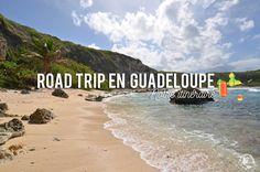 Que voir et que faire en Guadeloupe ? Itinéraire de deux semaines de road trip en Guadeloupe à la découverte des plus beaux paysages de l'île !