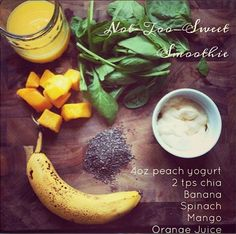 Tone It Up nutrition plan smoothie: 4 oz. peach yogurt, 2 tsp. chia seed, 1 Banana, handful of spinach, handful of mango cubes/slices, and a splash of OJ