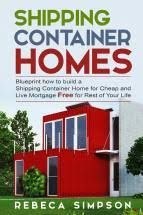 shipping container book about building shipping container homes and houses