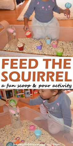 Feed the Squirrel - HAPPY TODDLER PLAYTIME Create this fun scoop & pour activity for your little one to help feed the squirrels this Fall! It's a great fine motor Autumn activity for toddlers. Kindergarten Sensory, Fall Preschool, Toddler Preschool, Toddler Play, Toddler Learning, Early Learning, Infant Activities, Preschool Activities, Sensory Activities For Preschoolers