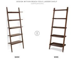 Design Within Reach Folk Ladder Shelving $650 vs Target Threshold Carson Leaning Bookcase $100 mid century ladder shelf book case shelving look for less copycatchic luxe living for less budget home decor and design daily finds and room redos