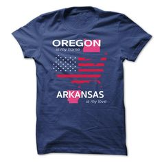 (New Tshirt Coupons) OREGON IS MY HOME ARKANSAS IS MY LOVE at Tshirt design Facebook Hoodies, Funny Tee Shirts