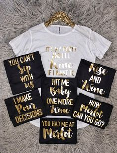 Bridal Shower Shirts / Bridal Shower / Bride Wine Lover Shirts - Bridal group shirts - Bridal Shirts - Wedding Shirts - Party Shirts - Bride Shirt - Bridal Party - Bridal Shower Bridal Shower Wine Lovers T-shirt with sayings in gold foil. These Bridal Sho Wedding Party Shirts, Bridal Party Shirts, Wedding Parties, Bachlorette Party, Bachelorette Party Shirts, Bachelorette Weekend, Bachelorette Quotes, Disney Bachelorette, 30th Birthday Ideas For Women