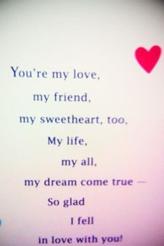 You're my love!
