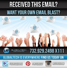 Want your own email blast? Call us today at 1-866-804-2070. #globaltech #globaltechnj #emailblast #marketing