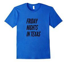Men's Friday Nights In Texas T-Shirt - Texan Funny Footba…