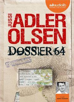 """Jussi Adler-Olsen, """"Dossier 64 : Les enquêtes du département"""""""