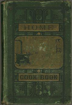Home Cookbook 1882