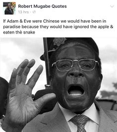 Quotable Quotes, Wisdom Quotes, Funny Quotes, Mugabe Quotes, Africa Quotes, Inspring Quotes, Marriage Jokes, Laughter The Best Medicine, Eyes On The Prize
