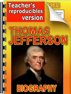 Biography of Thomas Jefferson for elementary classes