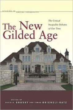 The New Gilded Age explores income inequality both on a national and global scale.