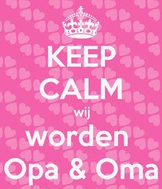 keep-calm-wij-worden-opa-oma.png (600×700)