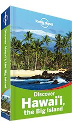 Discover Hawaii the Big Island Lonely Planet travel guide