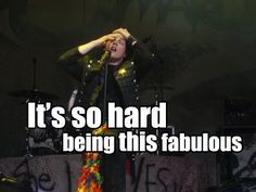 Funny MCR Pictures | It's soo hard being this famous - My Chemical Romance Photo (19521212 ...
