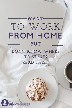 If you want to work at home, you need to know where to start -- and the Internet is a big place. Luckily, The Penny Hoarder scoured the web for the best blogs to help teach and inspire you to work from home. - The Penny Hoarder http://www.thepennyhoarder.com/work-at-home-blogs/