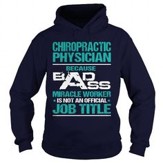 CHIROPRACTIC PHYSICIAN MIRACLE WORKER T Shirts, Hoodie. Shopping Online Now ==► https://www.sunfrog.com/LifeStyle/CHIROPRACTIC-PHYSICIAN--MIRACLE-WORKER-Navy-Blue-Hoodie.html?41382