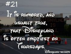 Disneyland Secrets: Disneyland is emptiest on a Thursday during the slow season during the school year.