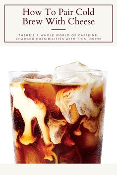 Cold brew coffee allows for a notable absence of acidity that lets some of coffee's undercurrents shine through—and pairs wonderfully with cheese. Nitro Cold Brew, Cheese Pairings, Milk And Cheese, Food Science, Summer Drinks, Toffee, Brewing, Pairs