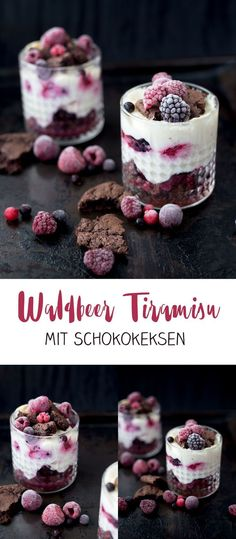 Wild berry tiramisu with chocolate biscuits - delicious recipe for a .- Waldbeertiramisu mit Schokokeksen – leckeres Rezept für ein Dessert Homemade wild berry tiramisu with chocolate biscuits – simple dessert recipe – great to prepare - Quick Dessert Recipes, Easy Cheesecake Recipes, Easy Cookie Recipes, Homemade Desserts, Easy Desserts, Homemade Tiramisu, Homemade Recipe, Chocolate Chip Recipes, Chocolate Desserts