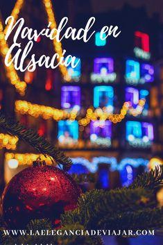 Si te gusta la Navidad, tienes que visitar Alsacia en esta época del año. La decoración y los mercadillos navideños son de otro mundo 😍 #alsacia #viajaraalsacia #alsaciaennavidad #navidad #viajar #fotosdeviajes Travel, World, Strasbourg, Flea Markets, Alsace, Black Forest, Xmas, Bavaria, France