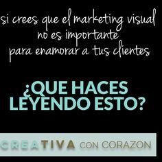 ¿ Qué tipo de #marketingvisual   haces tú? Cuéntamelo y te daré 3 consejos para mejorarlo  #creativaconcorazon