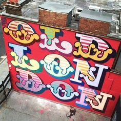 """Ben Eine's """"Old London"""" I like it for the bright colours and font style"""