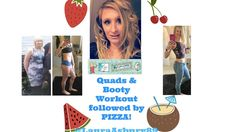 Quads and Booty (Adapted Emily Skye Phase 2) Workout followed by Pizza f...