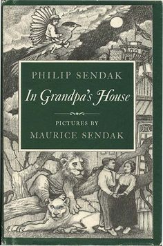 In Grandpa's House written by Philip Sendak, illustrations by Maurice Sendak. A story of Jewish immigrant life written by Sendak's father.
